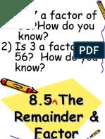 8.5-TheRemainderandFactorTheorems