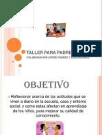 Taller Para Padres (Actitudes en La Escuela)