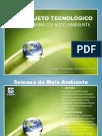 Slides Projeto Semana Do Meio Ambiente