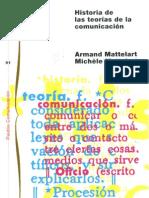 Mattelart Historia de Las Teorias de La Comunicacion