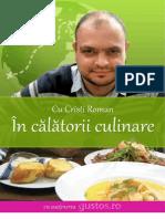 Cu Cristi Roman in Calatorii Culinare