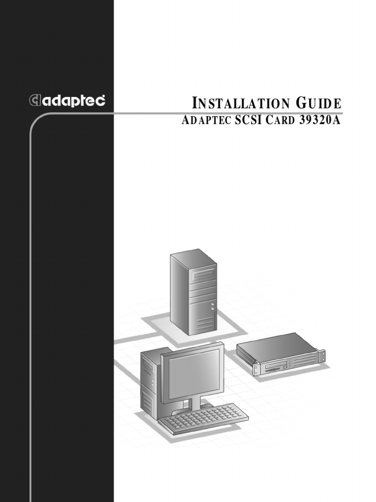 Adaptec Scsi Card 39320a Installation Guide Physical Layer Wiring Diagram Protocols Electricity