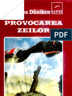 Erich Von Daniken - Provocarea Zeilor