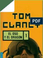 Tom Clancy - El Oso y El Dragon 1
