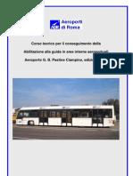 Manuale Abilitazione Patente Di Guida Per Veicoli Di Soccorso Negli Aeroporti.