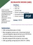Leukimia Mieloblastik Kronis (Lmk)