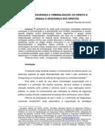 Do Direito à Segurança à Segurança dos Direitos - Eduardo Pazinato