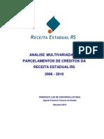 ANÁLISE MULTIVARIADA DE PARCELAMENTOS