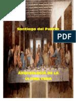 Arqueología de La Ultima Cena