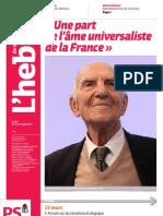 Hebdo n°685 - Décès de Stéphane Hessel, «une âme universaliste de la France»