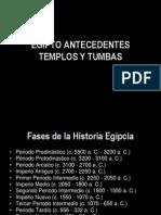 03 Egipto Antecedentes Templos y Tumbas