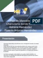 Plan de Mercadeo - CHARCUTERÍA DONDE NANA