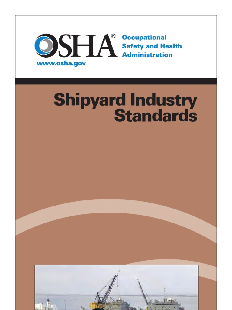Osha shipyard industry standards occupational safety and health osha shipyard industry standards occupational safety and health administration occupational safety and health publicscrutiny Choice Image