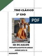 Teatro Clásico 3º de ESO, curso 2012-13 Agamenón. Tesmoforiantes