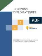 Horizons diplomatiques n° 2. Pour une nouvelle visionde l'aide publique au développement