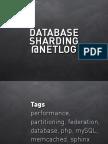 Database Sharding at Netlog