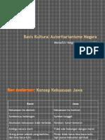 Menafsir Negara Indonesia [3] - Basis Kultural Autoritarianisme Negara.pptx