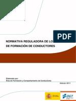 Normativa reguladora de los centro de formacion de conductores 2º evaluacion temario entero