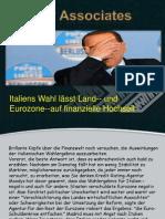 Italiens Wahl lässt Land-- und Eurozone--auf finanzielle Hochseil