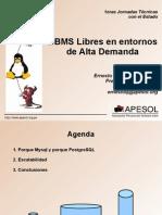 Dbms Libres en Entornos de Alta Demanda
