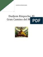 Dudjom Rinpoche El Gran Camino Del Medio.