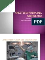 Anestesia Fuera Del Quirofano