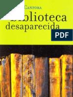 Canfora Luciano - La Biblioteca Desaparecida