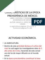 CARACTERÍSTICAS DE LA EPOCA PREHISPÁNICA DE MÉXICO