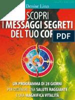 Denise Linn - Scopri I Messaggi Segreti Del Tuo Corpo