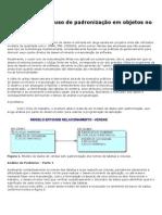As vantagens do uso de padronização em objetos no banco de dados