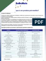 SB Metrologia - Fevereiro 12 - produtos pré-medidosx