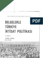 Belgelerle Türkiye İktisat Politikası 1. cilt