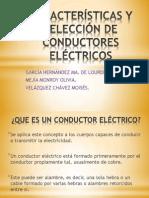 CARACTERÍSTICAS Y SELECCIÓN DE CONDUCTORES ELÉCTRICOS