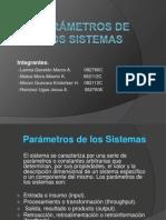 PÁRAMETROS DE LOS SISTEMAS