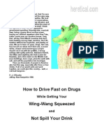 P. J. O'Rourke- How to Drive Fast on Drugs While Getting Your Wing-Wang Squeezed and Not Spill Your Drink