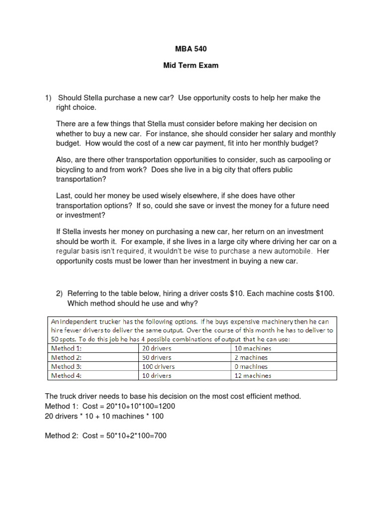 mba 540 midterm Mat 540 midterm exam essay mat 540 midterm exam essay 1302 words sep 9th, 2014 6 pages click to download mat 540 midterm exam 1 deterministic techniques assume that no uncertainty exists in model parameters 2 a continuous random variable may assume only integer values within a given interval  mba 540 final exam 1 (10 pts) discuss.