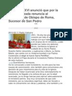 Benedicto XVI anunció que por la edad avanzada renuncia al ministerio de Obispo de Roma