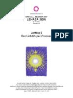 Lektion 5 Der Lichtkoerper Prozess