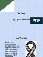 Adamiyatt Cyrus 11100419 AP Bio Autism Project