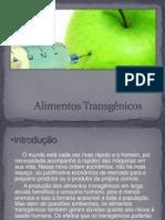 Alimentos Transgênicos  ^^