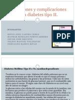 Alteraciones y Complicaciones de La Diabetes Tipo II