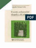 Arroyo Soto, Augusto - El Secreto Profesional Del Abogado y Del Notario