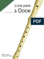 Metodo Livre Para Flauta Doce