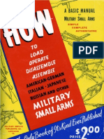 How+to+Load,+Operate,+Disassemble,+Assemble+American,+German,+Italian,+Japanese,+Russian+and+Other+Military+Small+Arms a+Basic+Manual+of+Military+Small+Arms