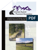 A Guideline for the Design and Construction of Asphalt Pavements for Colorade Trails Paths