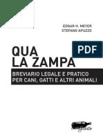 Qua la zampa. Breviario legale pratico per cani, gatti e altri animali