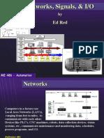 Networks, Signals, & IO NetSigIO
