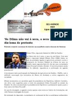 'Se Dilma não vai à seca, a seca vai à Dilma', diz lema de protesto