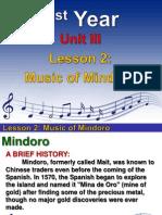1st YEAR UNIT 3 -  LESSON 2- Music of Mindoro.ppt