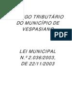 Lei n 2.036 de 22-11-2003 - Codigo Tributario Municipal